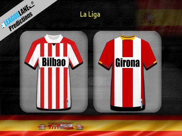 Dự đoán Girona vs Bilbao, 3h00 ngày 30/3