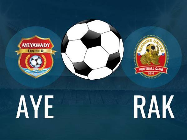 Nhận định Ayeyawady United vs Rakhine United, 16h30 ngày 25/3