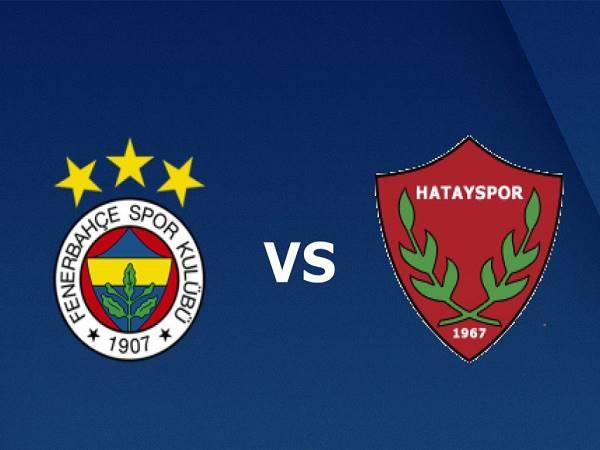 Nhận định Fenerbahce vs Hatayspor 00h00, 22/09 - VĐQG Thổ Nhĩ Kỳ