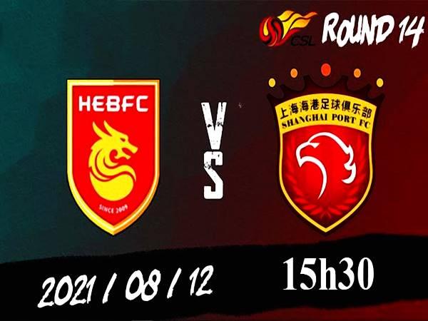 Nhận định Hebei FC vs Shanghai Port, 15h30 ngày 12/8 VĐQG TQ