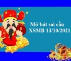 Mở bát soi cầu KQXSMB 13/10/2021